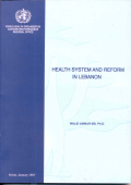 Health System and Reform In Lebanon - 2003